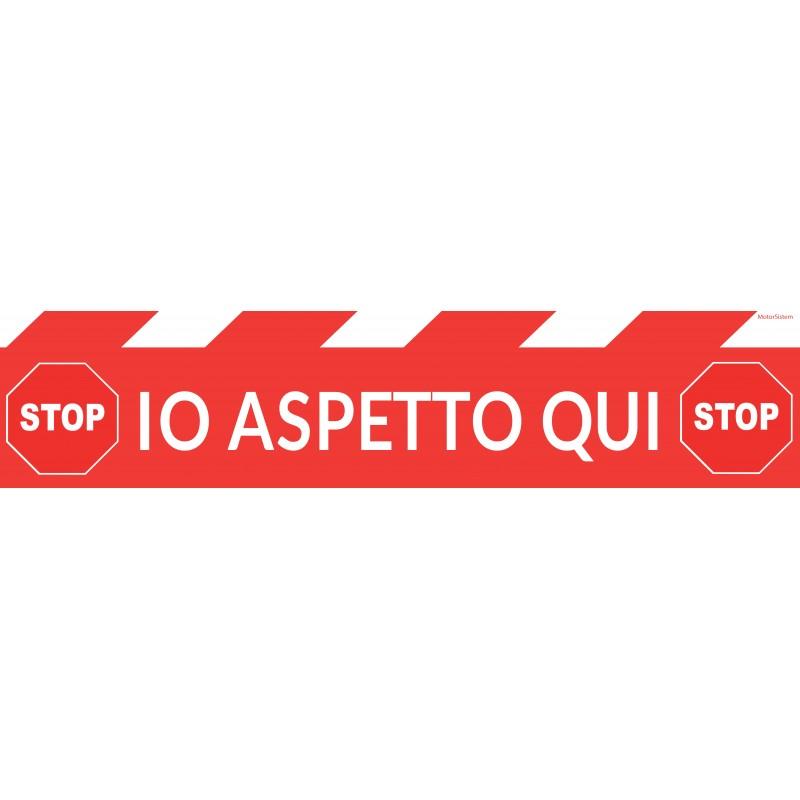 SEGNALETICA STOP IO ASPETTO QUI
